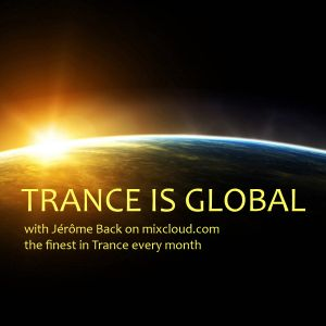 Trance is Global with Jérôme Back - Episode 1