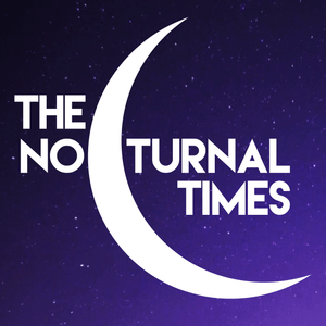 The Nocturnal Times presents Nocturnalist 045 (January 25th, 2016)