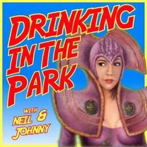 Drinking In The Park - 100 - Part 2 - A Bargain of Necessity