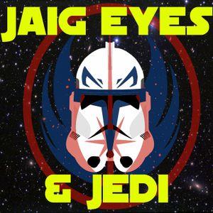 Jaig Eyes & Jedi 73- Wookie Hunt