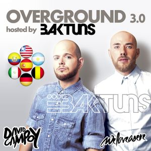Overground 3.0 Hosted by Baktuns Pr168 - IN THE MIX