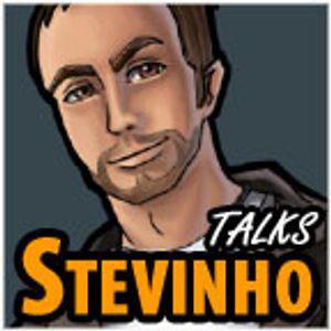 Stevinho Talks #350