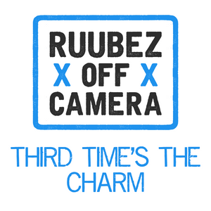 Show 11: Yorkshire Week|Ruubez Off Camera: Third Time's the Charm