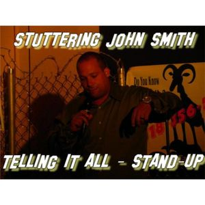 Stuttering John Smith - Telling It All | Internet Radio