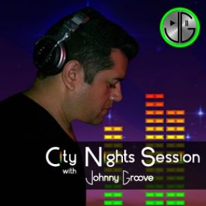 City Nights Session with Johnny Groove Ep.04 (February 2013)