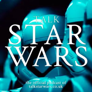 Talk Star Wars Episode 53 | Snoke And Mirrors