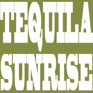 Tequila Sunrise Show number 1 - 24/10/12