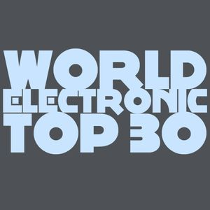 [WET30] World Electronic Top 30 - Week #39