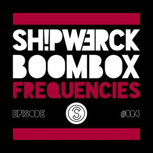 BOOMBOX EDM FREQUENCIES EPISODE #006 LIVE 2014 by SHIPW3RCK