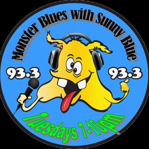 FOR YOUR EARS ONLY THE MONSTER BLUES SHOW ON MONSTER RADIO WITH SUNNY BLUE 11/6/19