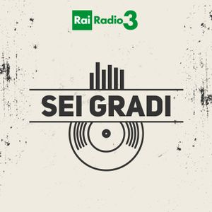 SEI GRADI del 21/02/2017 - dai Misty in Roots alla Carter Family