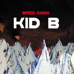KID B RADIO - EPISODE 9 - 18/01/2013 - WIREDRADIO