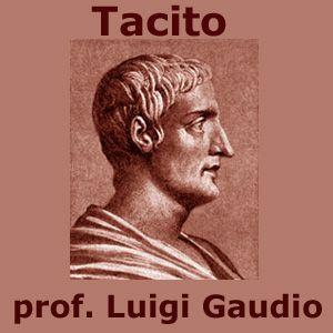 """MP3, Tacito: Vita, """"Dialogus de oratoribus e Agricola"""" 5E lezione scolastica di Luigi Gaudio"""