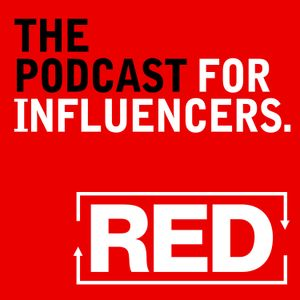 "RED 224: Why ""Gurus"" And Influencers Become Irrelevant"