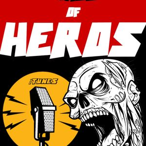 "Hall of Heros - Episode 31 ""Zombie Cock"""