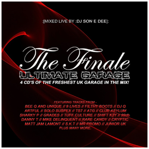 CD4 - Ultimate Garage The Finale Mixed By DJ Son E Dee 2015