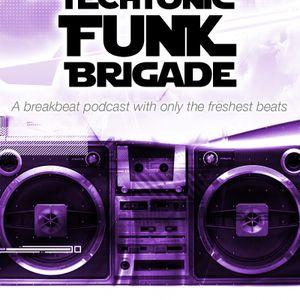 Techtonic Funk Bridgade - Episode 42