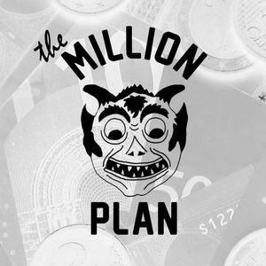 The Million Plan - #101