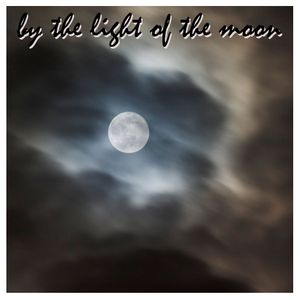 Episode 0 - By the Light of the Moon