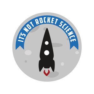 It's Not Rocket Science: Episode 4