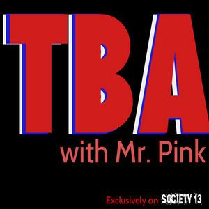 TBA with Mr Pink & Dr Jon Towers