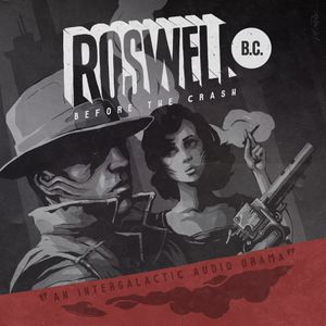 Roswell B.C. Episode 2.5 – The Spies