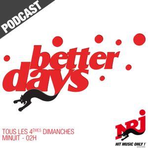 Better Days - Emission du 1er Août