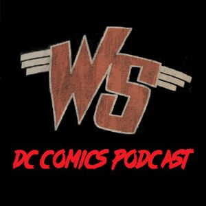 Ep 146: DC Comics, Bat, Cat and Eric Shea / Weird Science DC Comics Podcast