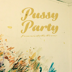 Pussy Party JHB Artwork Image