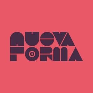 Nueva Forma Listening Pleasures #11