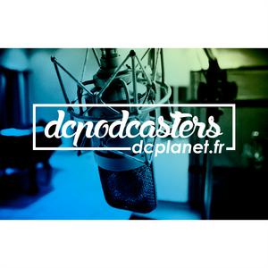 #DCPodcasters – Versus #15 : que retenir des dernières saisons des séries tv DC ?