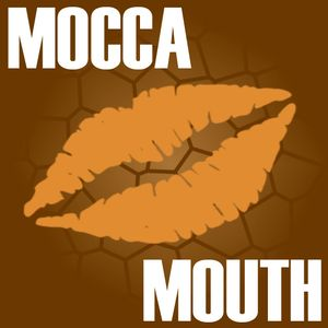 MoccaMouth presents Weekly Mocca 10