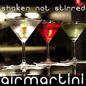 Shaken Not Stirred 01 - airmartini