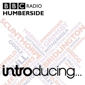 BBC Introducing Humberside 25 02 17