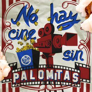 No Hay Cine Sin Palomitas 048 - La Palomita Pasajera