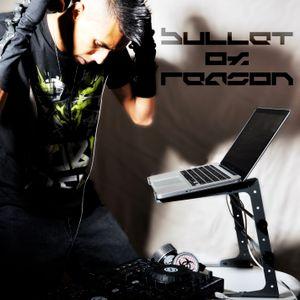 Bullet of Reason - DJ Mixtape (August 12, 2012)