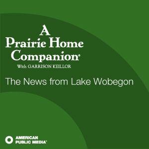 May 19, 2012: The News from Lake Wobegon