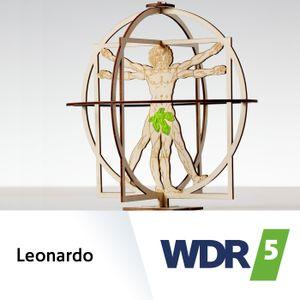 WDR 5 Leonardo Ganze Sendung (05.09.2017)