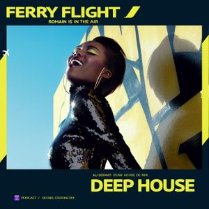 Ferry Flight N°15 - Romain Beaucamps - Decibel Station