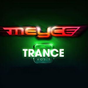 The very best of Meyce - finest melodic trance music  - (Cea Music Production)