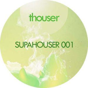 SUPAHOUSER 001