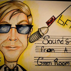Sounds from a Green Room Episode 1 (8/10/15)
