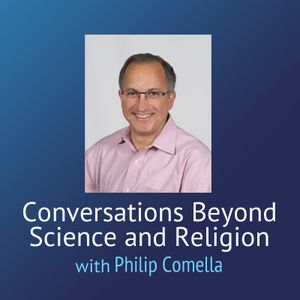Conversations Beyond Science and Religion – Psychology of the Future