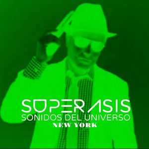 50.SONIDOS DEL UNIVERSO RADIOSHOW BY SUPERASIS DJ FROM NEW YORK CITY#EPISODE 50#APRIL 8TH 2013