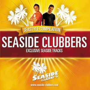 SEASTYLE RADIO VOL 2 - Chris Armada vs Seaside Clubbers (JÄNNER BÄNGER DJ SET)
