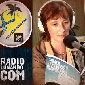 Arte Sin aduanas Radio Lunando Programa 13 :D