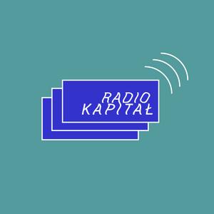 RADIO KAPITAŁ: Po Nutce Do Kłębka #03 (2019-07-18)