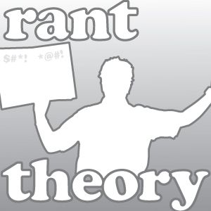 Rant Theory Podcast Goatsy of the Year 2012!