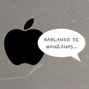 Episodio 76 - 'Estamos de vuelta' - Podcast en Español Hablando de Manzanas