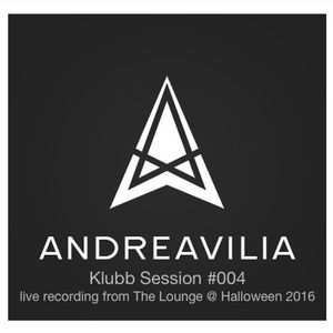 Andre Avilia - Klubb Session #004 - Live @ The Lounge, Halloween 2016